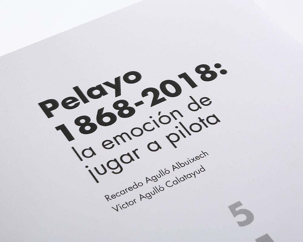 Pelayo 1868-2018 la emocion de jugar a pilota